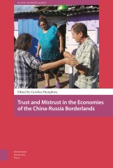trust-and-mistrust-in-the-economies-of-the-china-russia-borderlands